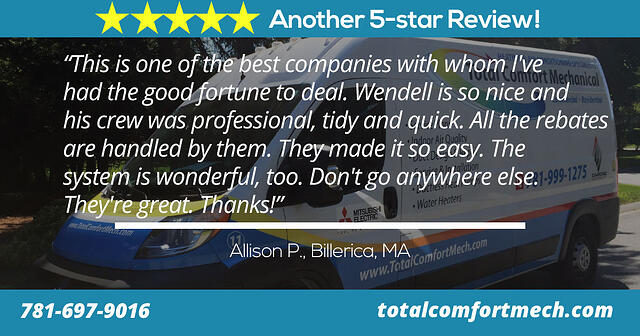 Review of Total Comfort Mechanical by Allison of Billerica, MA